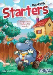 AHEAD WITH STARTERS PRIMARY SB (YOUNG LEARNERS ENGLISH SKILLS PRACTICE)